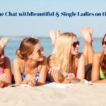 Online Chat with Beautiful & Single Ladies on Ometv